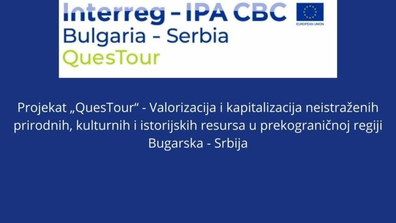 """Projekat-""""QuesTour-Valorizacija-i-kapitalizacija-neistrazenih-prirodnih-kulturnih-i-istorijskih-resursa-u-prekogranicnoj-regiji-Bugarska-Srbija-1-1040x585"""